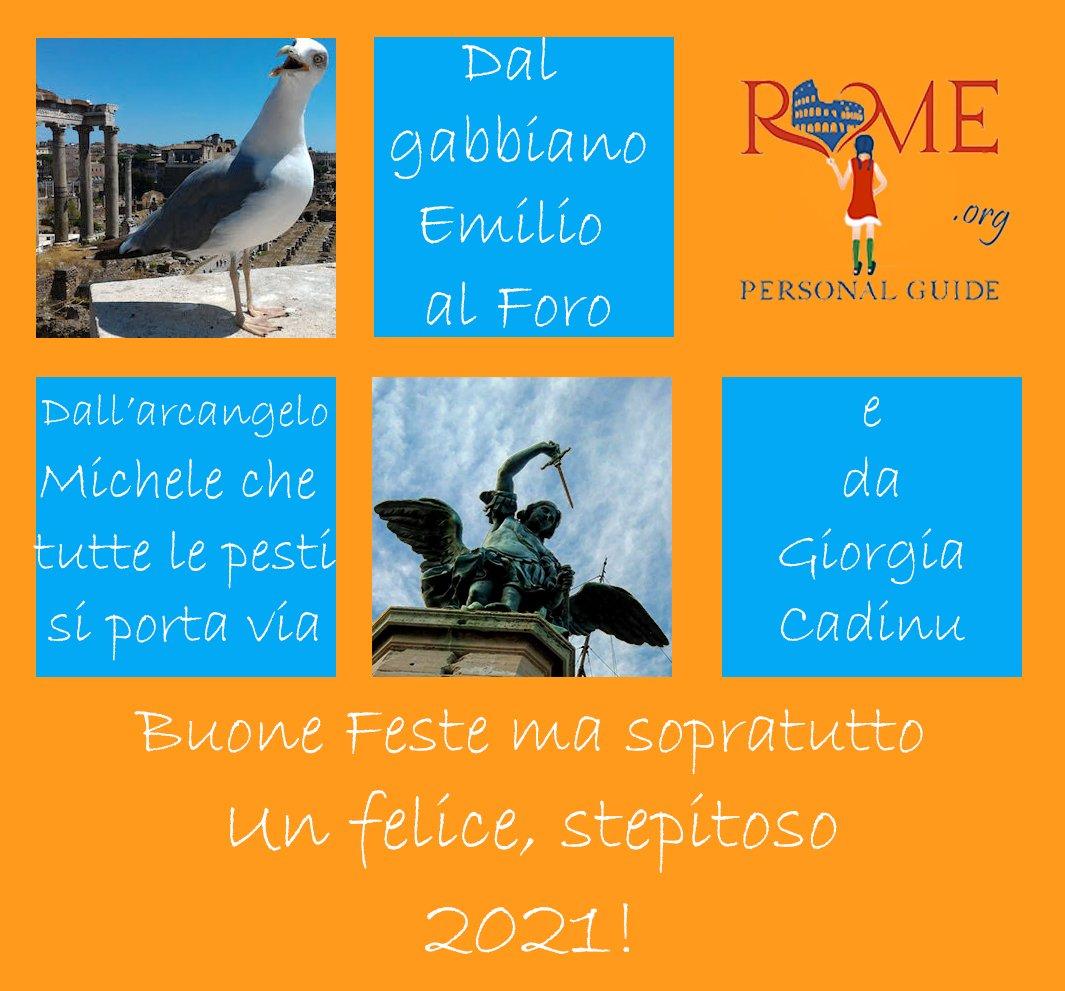 Auguri buon anno 2021 da Emilio, il gabbiano del foro, dell'arcangelo Michele che tutte le pesti si porta via e da me, Giorgia Cadinu, la tua guida privata a Roma