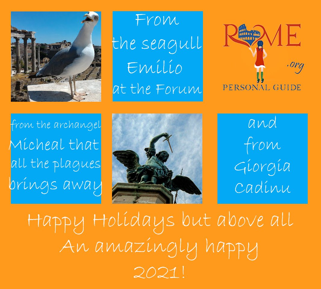 A seagull called Emilio, who lives in the Roman Forum, the archangel that stands on the top of Castel Sant'Angelo and me wishing you happy holidays but especially a wonderful 2021!